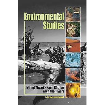 Environmental Studies by Manoj Tiwari - Kapil Khulbe - Archana Tiwari