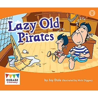 Lazy Old Pirates by Jay Dale - 9781406248661 Book