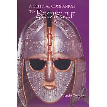 A Critical Companion to  -Beowulf - (New edition) by Andy Orchard - 978