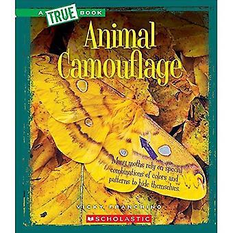 Djur kamouflage (True böcker: fantastiska djur)