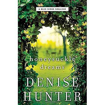 Honeysuckle Dreams (A Blue Ridge Romance)