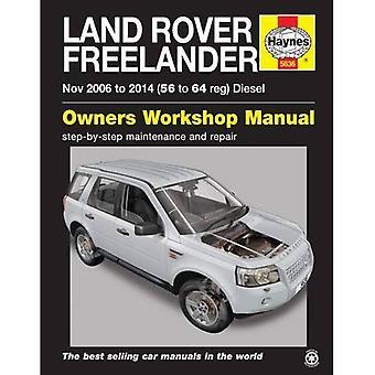 Land Rover Freelander Diesel Service and Repair Manual: 2006 - 2014 (Haynes Service and Repair Manuals)