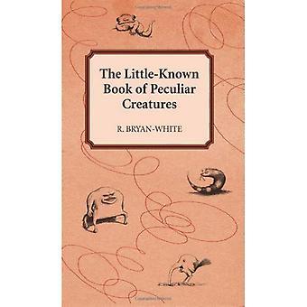 Das wenig bekannte Buch der eigenartigen Kreaturen