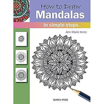 Hoe te trekken: Mandala's: in eenvoudige stappen