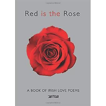 Rött är Rose: A bok av irländska kärleksdikter