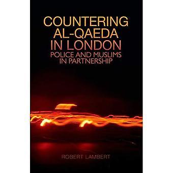 La lutte contre Al-Qaïda à Londres: Police et musulmans en partenariat
