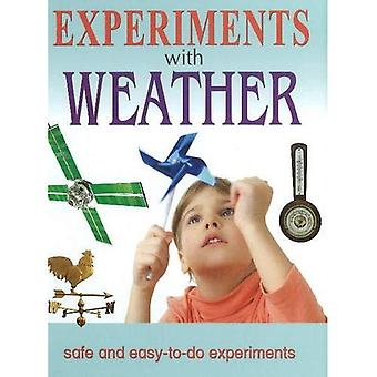Experiments with Weather: Safe & Easy-to-Do Experiments
