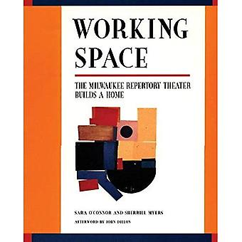 Working Space: The Milwaukee Repertory Theater Builds a Home