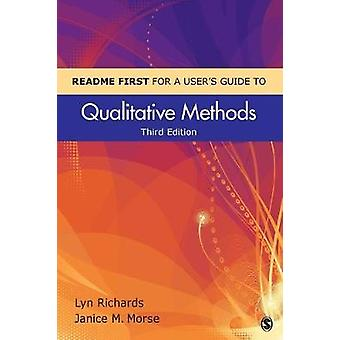 README FIRST for a Users Guide to Qualitative Methods by Richards & Lyn
