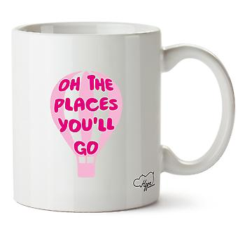 Hippowarehouse Oh The Places You'Ll Go (Pink) Hot Air Balloon Printed Mug Cup Ceramic 10oz