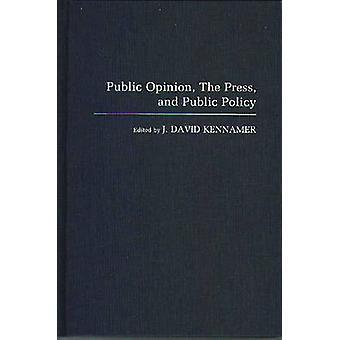 A imprensa da opinião pública e políticas públicas por David Kennamer & j.