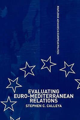 Evaluating EuroMediterranean by Calleya Stephen