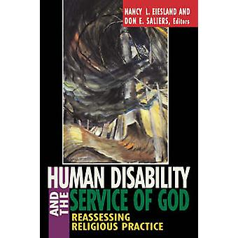 Human Disability and the Service of God by Eiesland & Nancy L.