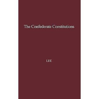 دساتير الكونفدرالية. قبل لي & روبرت تشارلز آند الابن.