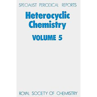 Heterocyclic Chemistry Volume 5 by Suschitzky & H