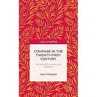 Modet i det tjugoförsta århundradet konsten att framgångsrika jobb övergång av Marques & Joan