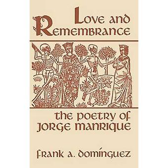 Amore e ricordo la poesia di Jorge Manrique da Dominguez & Frank una.