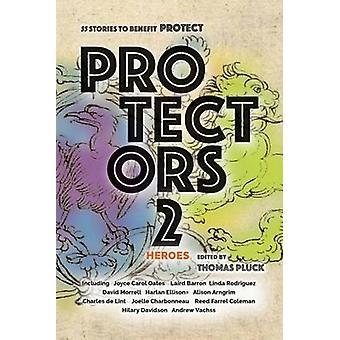 胆・ トーマスによって利益のためプロテクター 2 英雄物語を保護します。
