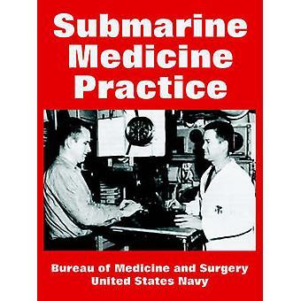 Ubåten medicin praxis av presidiet för medicin och kirurgi