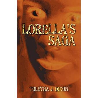 Lorellas Saga av Dixon & Toletha J.