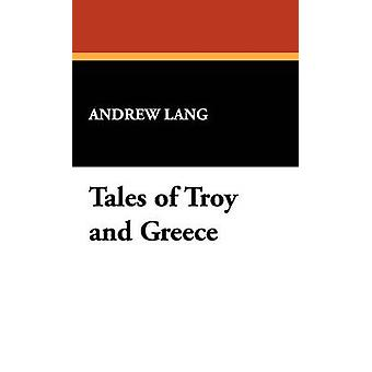 Tales of Troy and Greece by Lang & Andrew