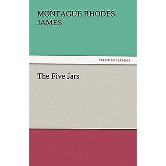 The Five Jars by James & Montague Rhodes