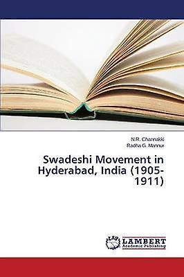 Swadeshi MoveHommest in Hyderabad India 19051911 by Channakki N. R.