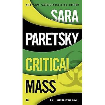 Critical Mass - A V.I. Warshawski Novel by Sara Paretsky - 97804514681