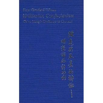 Utilitarian Confucianism - Ch'en Liang's Challenge to Chu Hsi by Hoyt