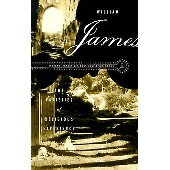 The Varieties of Religious Experience (New edition) by William James