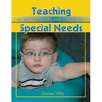 Teaching Infants - Toddlers - and Twos with Special Needs - Eye to Eye