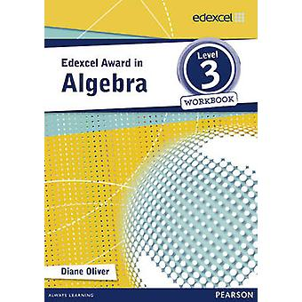 Edexcel Award in Algebra Level 3 Workbook - 9781446903230 Book