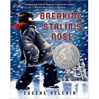 Breaking Stalin's Nose by Eugene Yelchin - Eugene Yelchin - 978162765