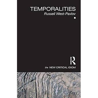 Temporalities by WestPavlov & Russell