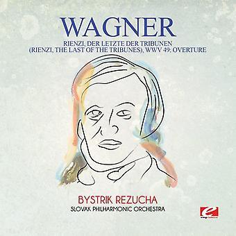 Wagner - Rienzi Der Letzte Der Tribunen (Rienzi ostatni) import USA [CD]