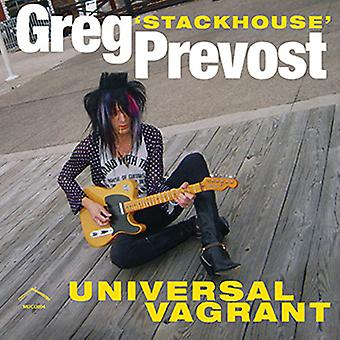 Greg Stackhouse Prevost - Universal Vagrant [CD] USA import