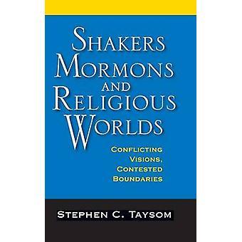 Abanadores - Mórmons - e mundos religiosos - visões conflitantes - Conte