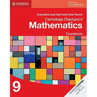 Cambridge Checkpoint Mathematics Coursebook 9 by Greg Byrd - Lynn Byr