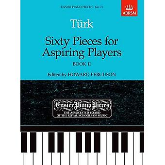 Sixty Pieces for Aspiring Players - Book II - Easier Piano Pieces 71 b