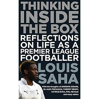 Thinking Inside The Box - Reflections on Life as a Premier League Foot