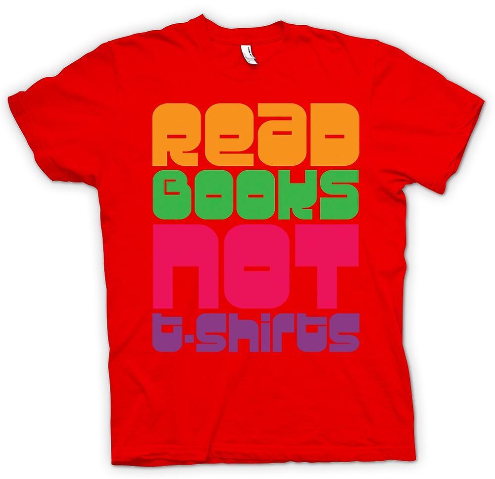 Mens t-skjorte - lese bøker ikke T skjorter - Funny
