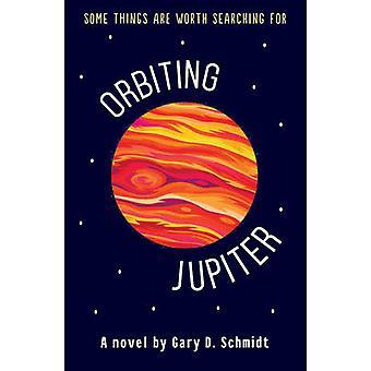 Kretsar kring Jupiter av Gary D. Schmidt - 9781783443949 bok