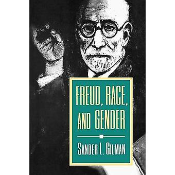 Freud - Race and Gender by Sander L. Gilman - 9780691025865 Book