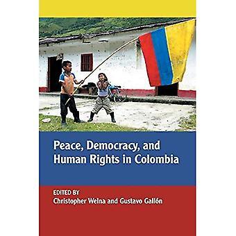 Paz, la democracia y los derechos humanos en Colombia