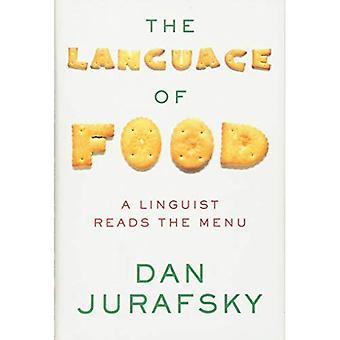 Język żywności - lingwista czyta Menu