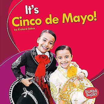 Det är Cinco de Mayo! (Bumba böcker det är en semester!)