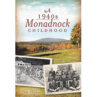 Une enfance de Monadnock années 1940