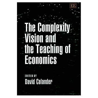 La visión de la complejidad y la enseñanza de la economía