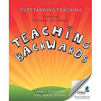 Outstanding Teaching: Teaching Backwards