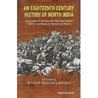 Histoire du XVIIIe siècle du Nord de l'Inde: un compte de la grandeur et la décadence de la Ch. de Sissi...